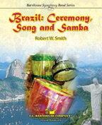 【取寄 約7-21日間】ブラジル:セレモニー、ソング・アンド・サンバ 作曲:ロバート・W・スミス Brazil: Ceremony, Song and Samba 【吹奏楽 楽譜セット】
