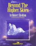 【取寄 約7-21日間】大空を越えて 作曲:ロバート・シェルドン Beyond The Higher Skies 【吹奏楽 楽譜セット】