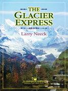 【取寄 約7-21日間】氷河特急(グレーシャー・エクスプレス)作曲:ラリー・ニーク The Glacier Express 【吹奏楽 楽譜セット】
