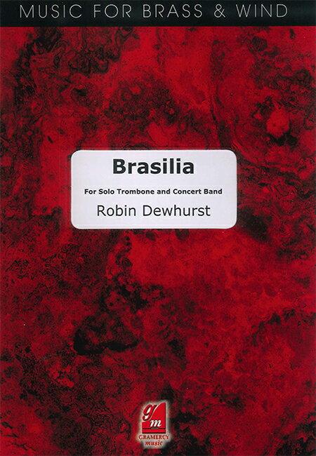 ブラジリア 作曲:ロビン・デューハースト Brasilia【吹奏楽 楽譜セット】