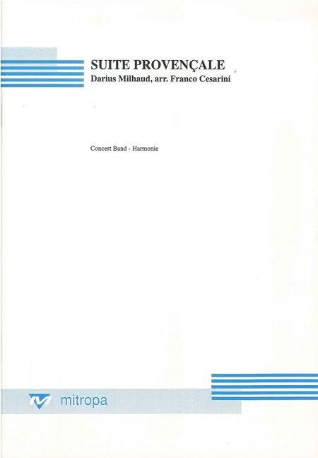 プロヴァンス組曲 作曲:ダリウス・ミヨー 編曲:フランコ・チェザリーニ Suite Provencale 【吹奏楽 楽譜セット】