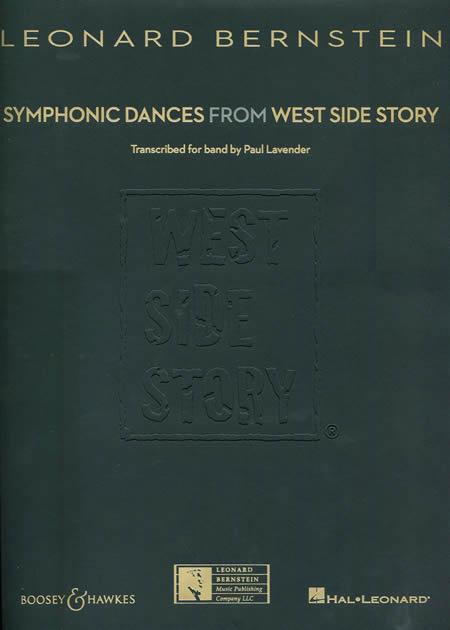 【取寄 約7-21日間】ウェストサイド物語より「シンフォニック・ダンス」 作曲:レナード・バーンスタイン 編曲:ポール・ラヴェンダー Symphonic Dances from West Side Story【吹奏楽 楽譜セット】