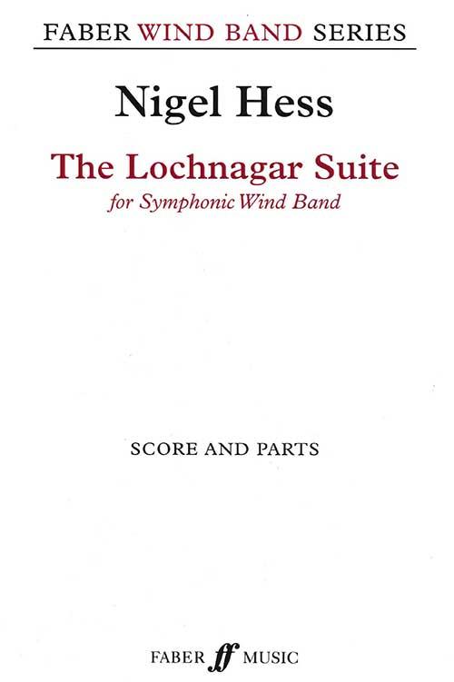 バレエ音楽《ロッホナガーのおじいさん》より ロッホナガー組曲 作曲:ナイジェル・ヘス The Lochnagar Suite from the ballet The Old Man of Lochnagar【吹奏楽 楽譜セット】