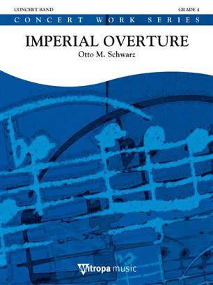 インペリアル序曲 作曲:オットー・M・シュヴァルツ Imperial Overture 【吹奏楽 楽譜セット】