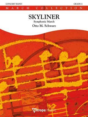 【取寄 約10日間】スカイライナー(シンフォニック・マーチ) 作曲:オットー・M・シュヴァルツ Skyliner, Symphonic March 【吹奏楽 楽譜セット】