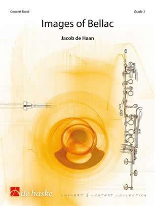 【取寄 約10日間】べラックの印象 作曲:ヤコブ・デハーン Images of Bellac 【吹奏楽 楽譜セット】