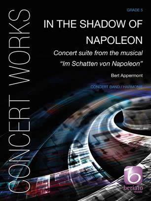 【取寄 約10日間】ナポレオンの影 作曲:ベルト・アッペルモント In the Shadow of Napoleon 【吹奏楽 楽譜セット】