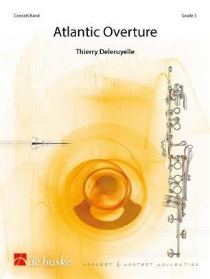 【取寄 約10日間】アトランティック序曲 作曲:ジェリー・ドゥロウィエル Atlantic Overture 【吹奏楽 楽譜セット】