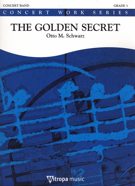 【取寄 約10日間】黄金の秘密 作曲:オットー・M・シュヴァルツ The Golden Secret【吹奏楽 楽譜セット】