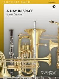 【取寄 約10日間】宇宙の一日(デイ・イン・スペース) 作曲:ジェームズ・カーナウ A Day in Space 【楽譜セット 吹奏楽】