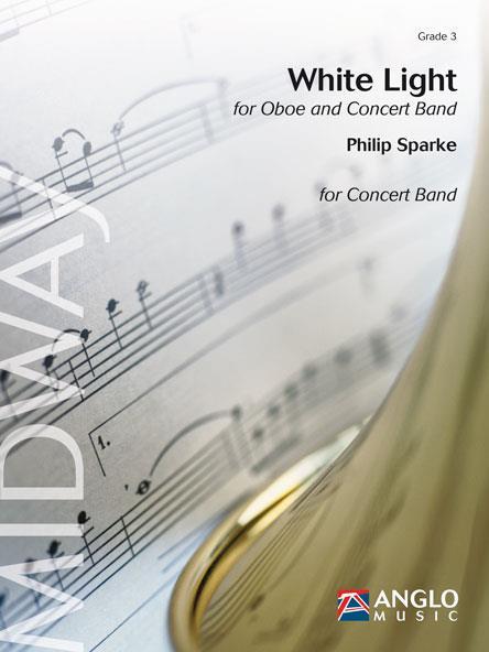 【取寄 約10日間】清らかなひかり (オーボエ・ソロとコンサート・バンドのための) 作曲:フィリップ・スパーク White Light 【吹奏楽 協奏曲 楽譜セット】