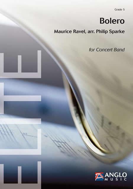 【取寄 約10日間】ボレロ 作曲:モーリス・ラヴェル 編曲:フィリップ・スパーク Bolero 【吹奏楽 楽譜セット】