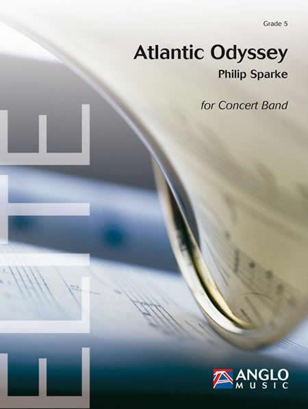 【取寄 約10日間】アトランティック・オデッセイ 作曲:フィリップ・スパーク Atlantic Odyssey 【吹奏楽 楽譜セット】