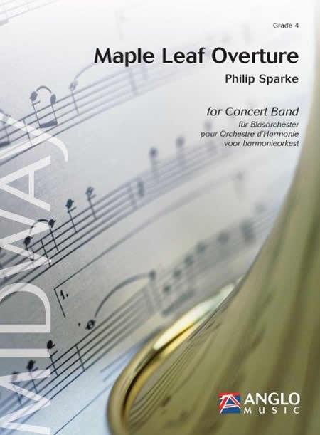 【取寄 約10日間】メープル・リーフ序曲 作曲:フィリップ・スパーク Maple Leaf Overture 【吹奏楽 楽譜セット】