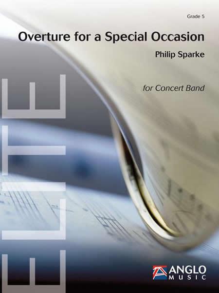 記念日のための序曲 作曲:フィリップ・スパーク Overture for a Special Occasion 【吹奏楽 楽譜セット】