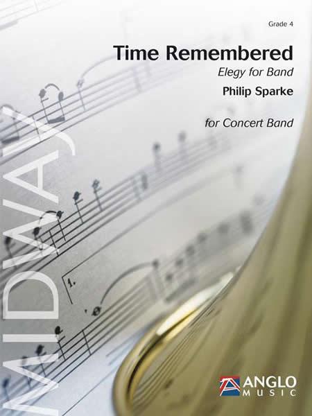 【取寄 約10日間】想い出される時~バンドのためのエレジー 作曲:フィリップ・スパーク Time Remembered ~Elegy for Band 【吹奏楽 楽譜セット】