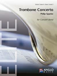 【取寄 約10日間】トロンボーン協奏曲 作曲:フィリップ・スパーク Trombone Concerto 【吹奏楽 協奏曲 楽譜セット】