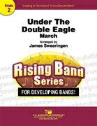 【取寄 約7-21日間】双頭の鷲の下に 作曲:ヨーゼフ・フランツ・ワーグナー 編曲:ジェイムズ・スウェアリンジェン Under the Double Eagle 【吹奏楽 小編成 楽譜セット】