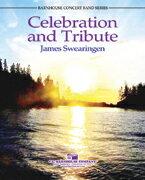 【取寄 約7-21日間】セレブレーション・アンド・トリビュート 作曲:ジェイムズ・スウェアリンジェン Celebration and Tribute 【吹奏楽 楽譜セット】
