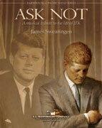 【取寄 約7-21日間】アスク・ノット 作曲:ジェイムズ・スウェアリンジェン Ask Not - A Musical Tribute to The Life of JFK 【吹奏楽 楽譜セット】