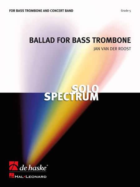 【取寄 約10日間】バス・トロンボーンのためのバラード 作曲:ヤン・ヴァンデルロースト Ballad for Bass Trombone 【吹奏楽 協奏曲 楽譜セット】
