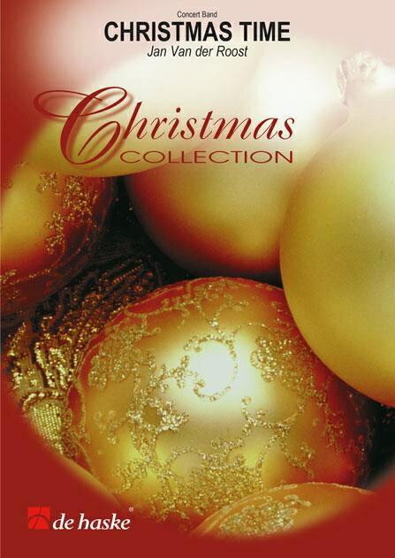 【取寄 約10日間】クリスマス・タイム 作曲:ヤン・ヴァンデルロースト Christmas Time 【吹奏楽 楽譜セット】