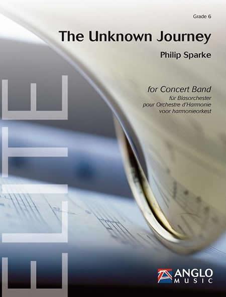 知られざる旅 作曲:フィリップ・スパーク The Unknown Journey 【吹奏楽 楽譜セット】