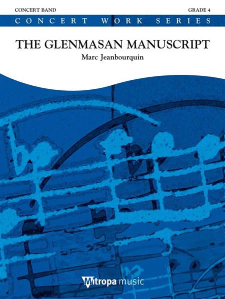 【取寄 約10日間】グレンマサンのマニュスクリプト 作曲:マルク・ジャンプルケン The Glenmasan Manuscript【吹奏楽 楽譜セット】 2066-16-010 M