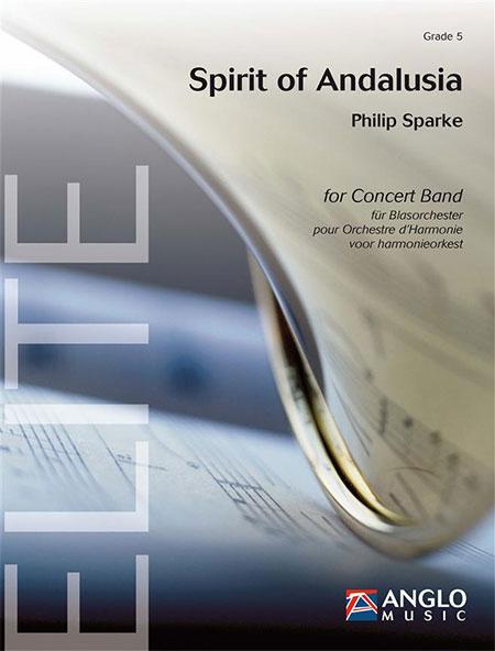 スピリット・オブ・アンダルシア作曲:フィリップ・スパークSpirit of ANDALUSIA/Philip Sparke【吹奏楽 楽譜セット】