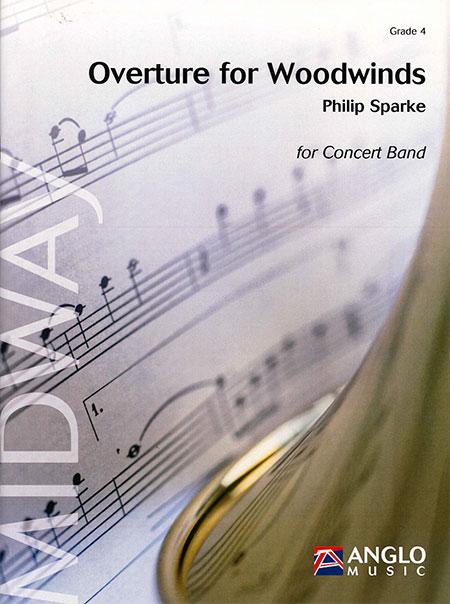 木管のための序曲 作曲:フィリップ・スパーク Overture for Woodwinds 【木管合奏 楽譜セット】