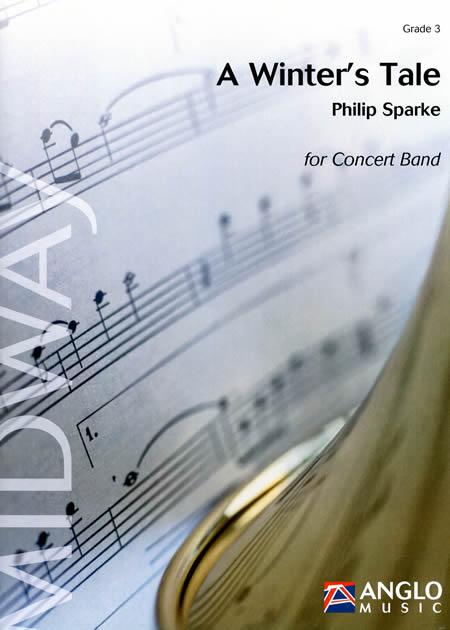 冬物語 作曲:フィリップ・スパーク A Winter's TalePhilip Sparke【吹奏楽 楽譜セット】【小編成対応】