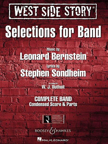 【取寄 約7-21日間】ウエスト・サイド物語 - バンドのためのセレクション 作曲:レナード・バーンスタイン 編曲:W.J.デュソイト West Side Story - Selections for band 【吹奏楽 楽譜セット】
