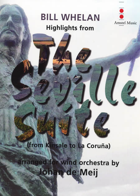 【取寄 約10日間】「セヴィリア組曲」ハイライト 作曲:ビル・ウィーラン 編曲:ヨハン・デメイ Highlights from The Seville Suite【吹奏楽 楽譜セット】