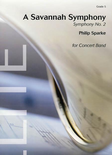 交響曲第2番「サヴァンナ・シンフォニー」 作曲:フィリップ・スパーク A Savannah Symphony - Symphony No.2 Philip Sparke【吹奏楽 楽譜セット】