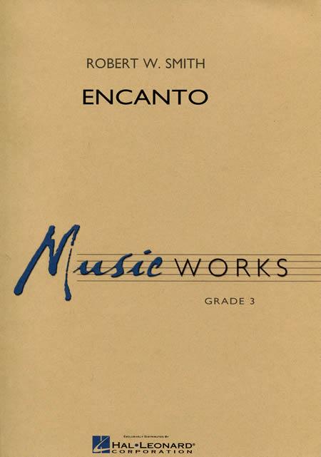 【取寄 約7-10日間】エンカント 作曲:ロバート・W・スミス Encanto【吹奏楽 小編成 楽譜セット】