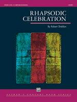 【取寄 約7-14日間】ラプソディック・セレブレーション 作曲:ロバート・シェルドン Rhapsodic Celebration【吹奏楽 楽譜セット】