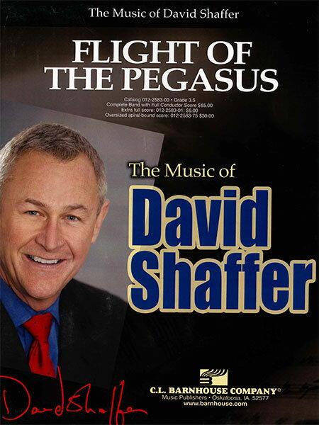 【取寄 約10-21日間】ペガサスの飛翔 作曲:デイヴィッド・シェイファー Flight of the Pegasus【吹奏楽 楽譜セット】