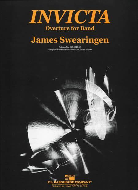 【取寄 約7-21日間】インヴィクタ序曲 作曲:ジェイムズ・スウェアリンジェン Invicta【吹奏楽 楽譜セット】
