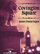 【取寄 約7-21日間】コヴィントン広場 作曲:ジェイムズ・スウェアリンジェン Covington Square【吹奏楽 楽譜セット】