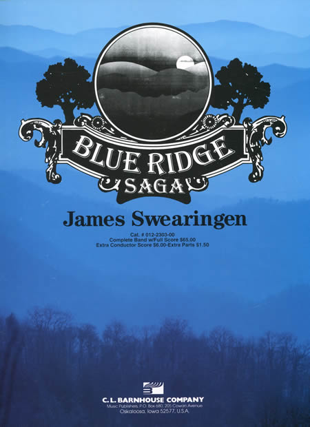 【取寄 約7-21日間】ブルーリッジの伝説 作曲:ジェイムズ・スウェアリンジェン Blue Ridge Saga【吹奏楽 楽譜セット】