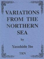 【取寄 約7-21日間】北海変奏曲 作曲:伊藤康英 Variations from the Northern Sea for Band【吹奏楽 楽譜セット】