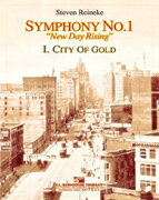 """【取寄 約14-21日間】交響曲第1番『ニュー・デイ・ライジング』 第1楽章""""黄金の町"""" 作曲:スティーヴン・ライニキー Symphony No. 1 New Day Rising I.City of Gold【吹奏楽 楽譜セット】"""