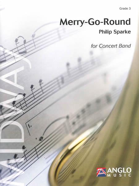 メリーゴーランド 作曲:フィリップ・スパーク Merry-Go-Round【吹奏楽 楽譜セット】