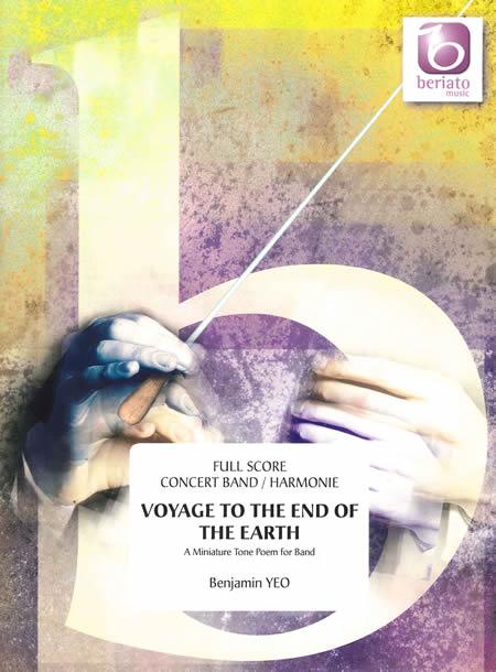【取寄 約10日間】地の果てへの航海~バンドのための小さな音詩 作曲:ベンジャミン・ヨー Voyage to the End of the Earth - A Miniature Tone Poem for Band【吹奏楽 楽譜セット】