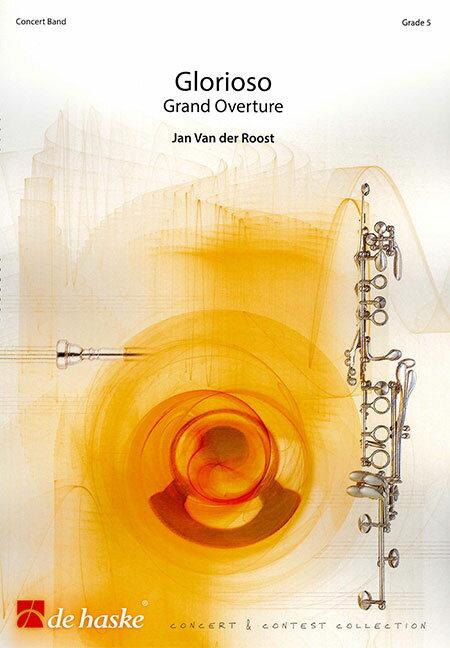 グロリオーゾ作曲:ヤン・ヴァンデルローストGlorioso【吹奏楽 楽譜セット】