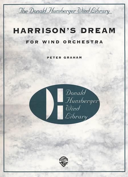 【取寄 約7-21日間】ハリスンの夢(ハリソンの夢) 作曲:ピーター・グレイアム Harrison's Dream【吹奏楽 楽譜セット】
