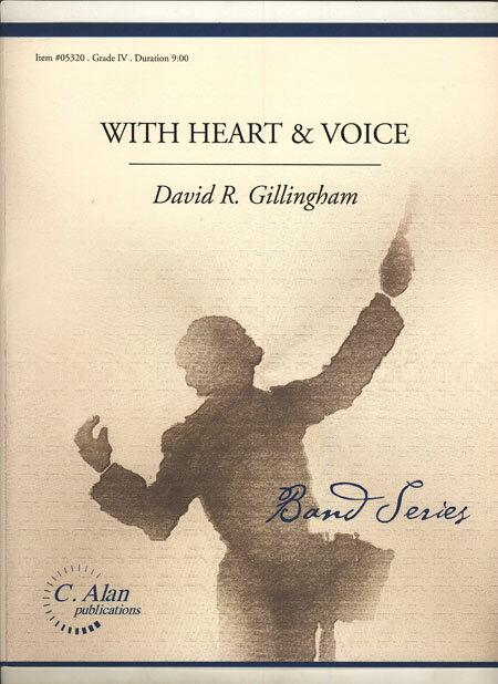 【取寄 約3-5日間】ウィズ・ハート・アンド・ヴォイス 作曲:デヴィッド・ギリングハム With Heart and Voice【吹奏楽 楽譜セット】