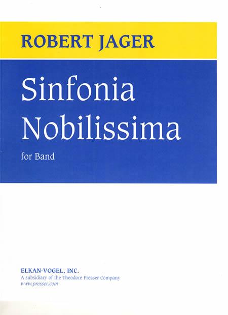 【取寄 約7-21日間】シンフォニア・ノビリッシマ 作曲:ロバート・ジェイガー Sinfonia Nobilissima【吹奏楽 楽譜セット】