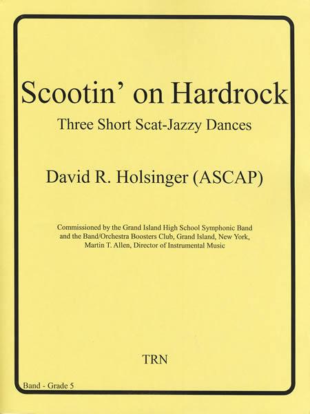 【取寄 約7-21日間】スクーティン・オン・ハードロック 作曲:デヴィッド・ホルジンガー Scootin' on Hardrock【吹奏楽 楽譜セット】