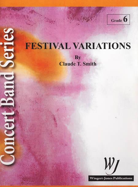 【取寄 約7-21日間】フェスティヴァル・ヴァリエーションズ 作曲:クロード・トーマス・スミス Festival Variations 【吹奏楽 楽譜セット】
